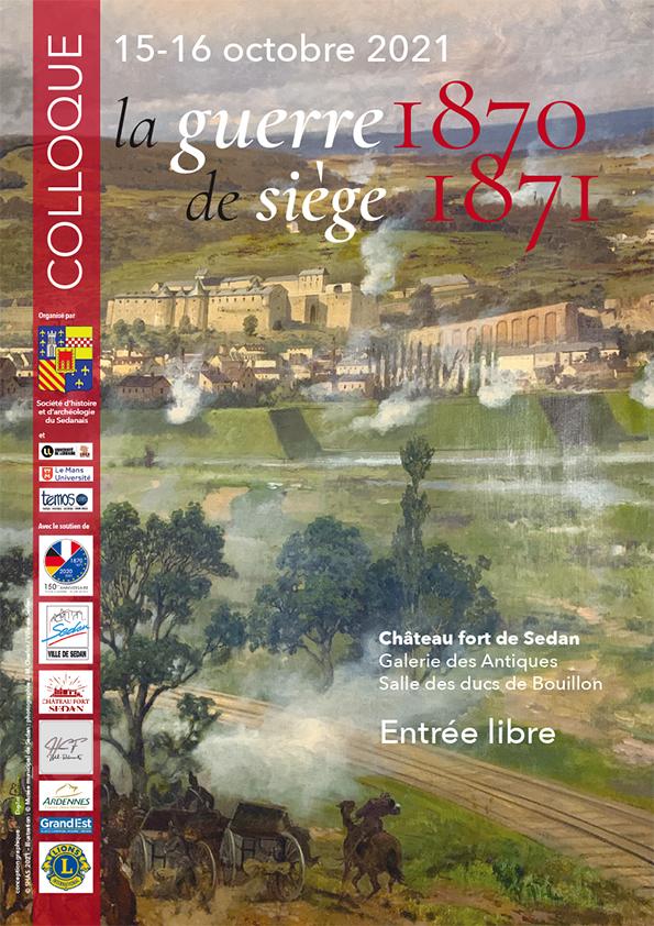 Affiche du colloque «La guerre de siège en 1870-1871». Crédit: Société d'Histoire et d'Archéologie du Sedanais